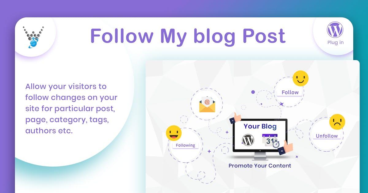 Download Follow My Blog Post - WordPress Plugin by wpweb