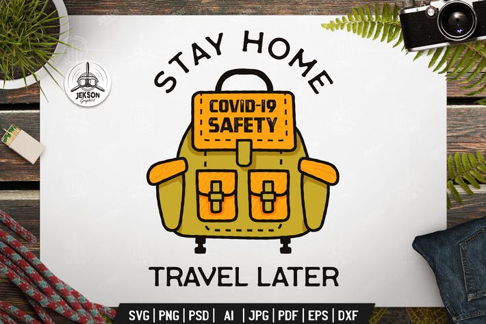 Thumbnail for Stay Home Travel Later, Covid-19 Coronavirus Badge