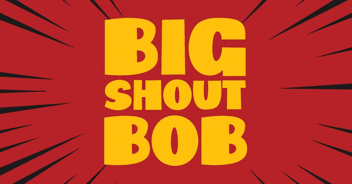 Download Big Shout Bob by Tokokoo