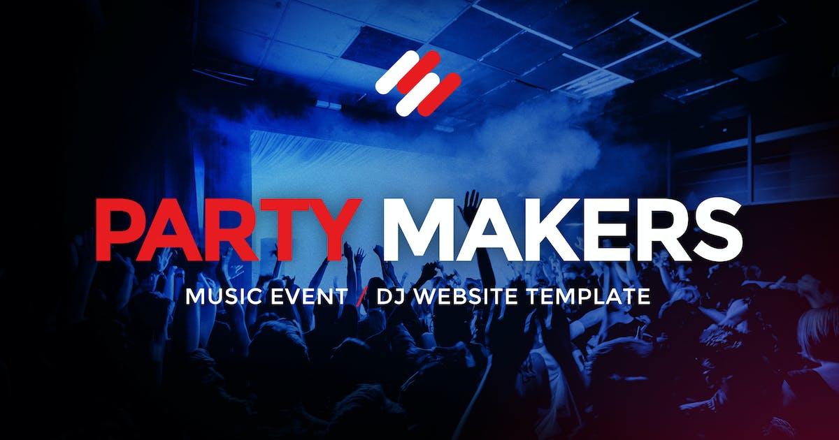Download Party Makers - DJ / Music Event / Festival Site by vinyljunkie
