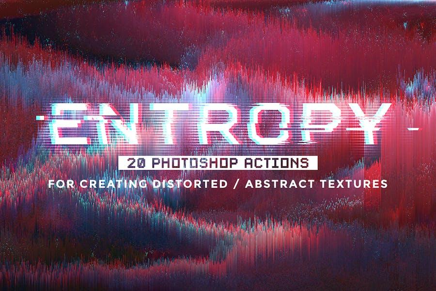 Entropy: 20 Photoshop Glitch Actions