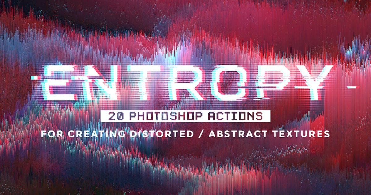 Entropy: 20 Photoshop Glitch Actions by MiksKS