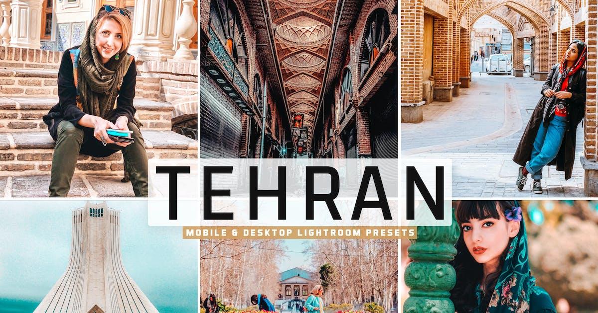 Download Tehran Mobile & Desktop Lightroom Presets by creativetacos