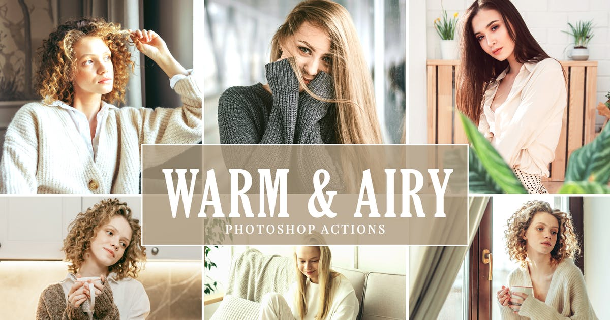 Download Warm & Airy Photoshop Actions by creativetacos