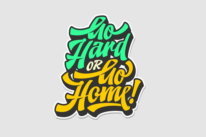 Thumbnail for Go Hard Or Go Home! Typography
