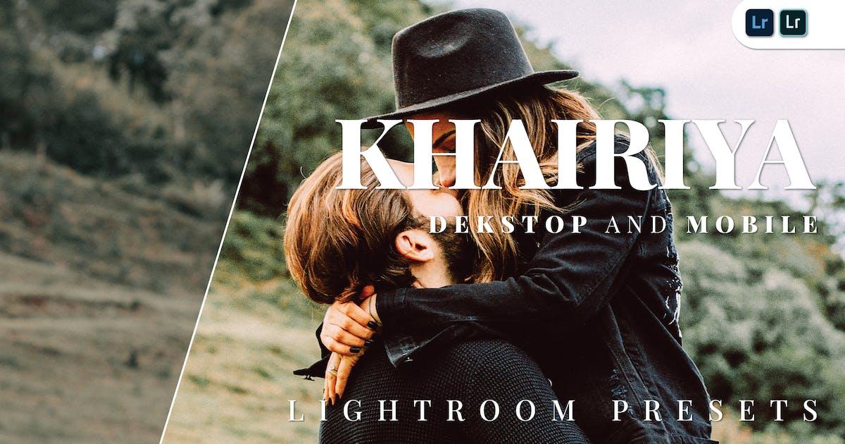 Download Khairiya Desktop and Mobile Lightroom Preset by Bangset