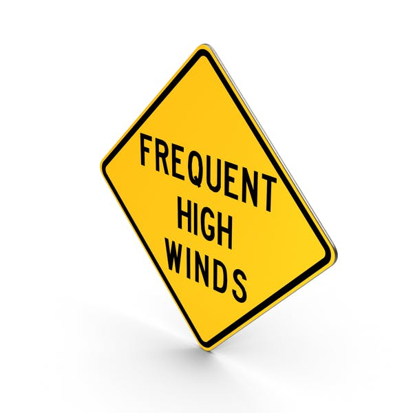 Frequent High Winds Idaho Road Sign