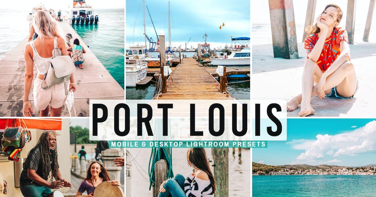 Download Port Louis Mobile & Desktop Lightroom Presets by creativetacos