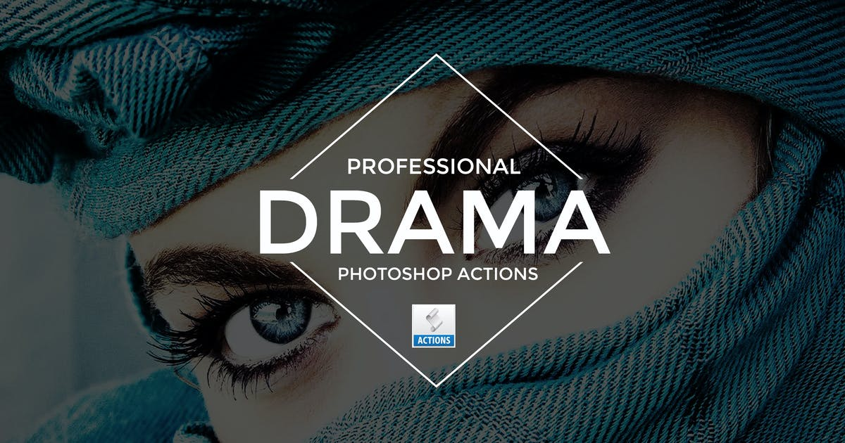 Drama Photoshop Actions by Artmonk