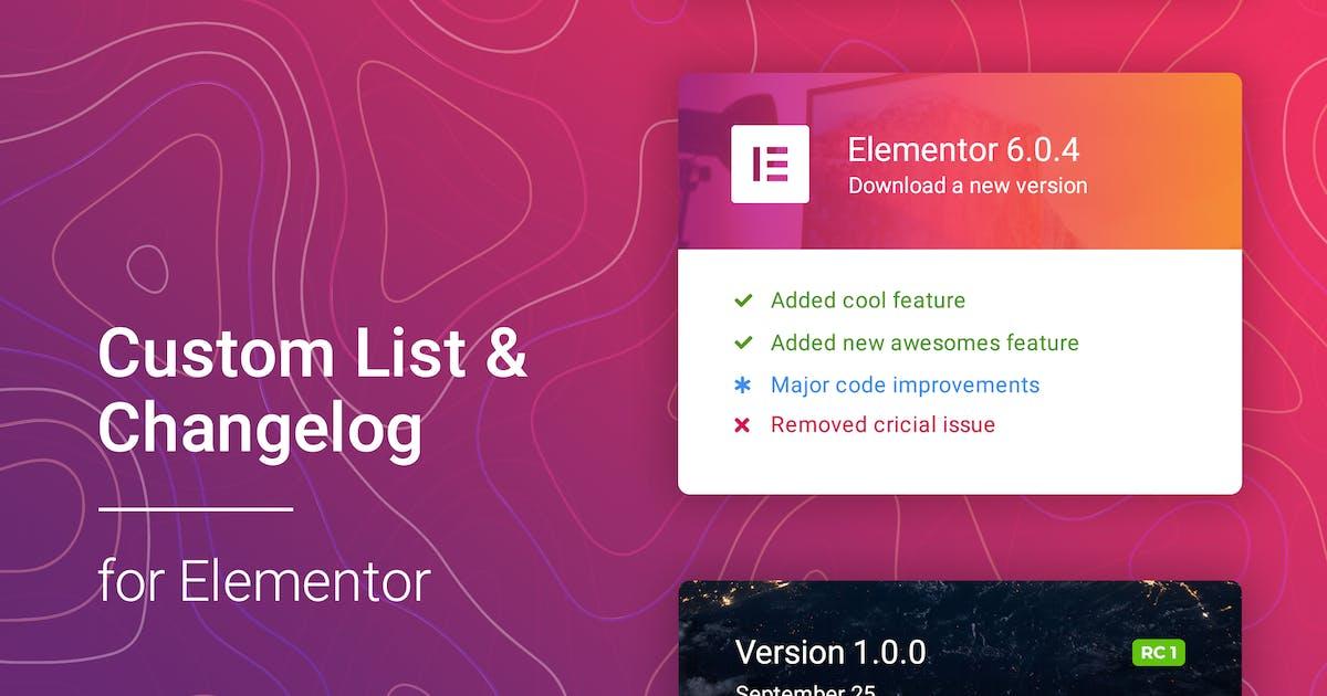Download Changelog & Custom List for Elementor by merkulove