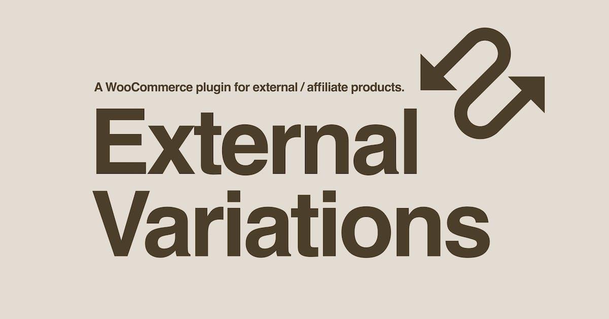 Download External Variations WooCommerce Plugin by Burnhambox