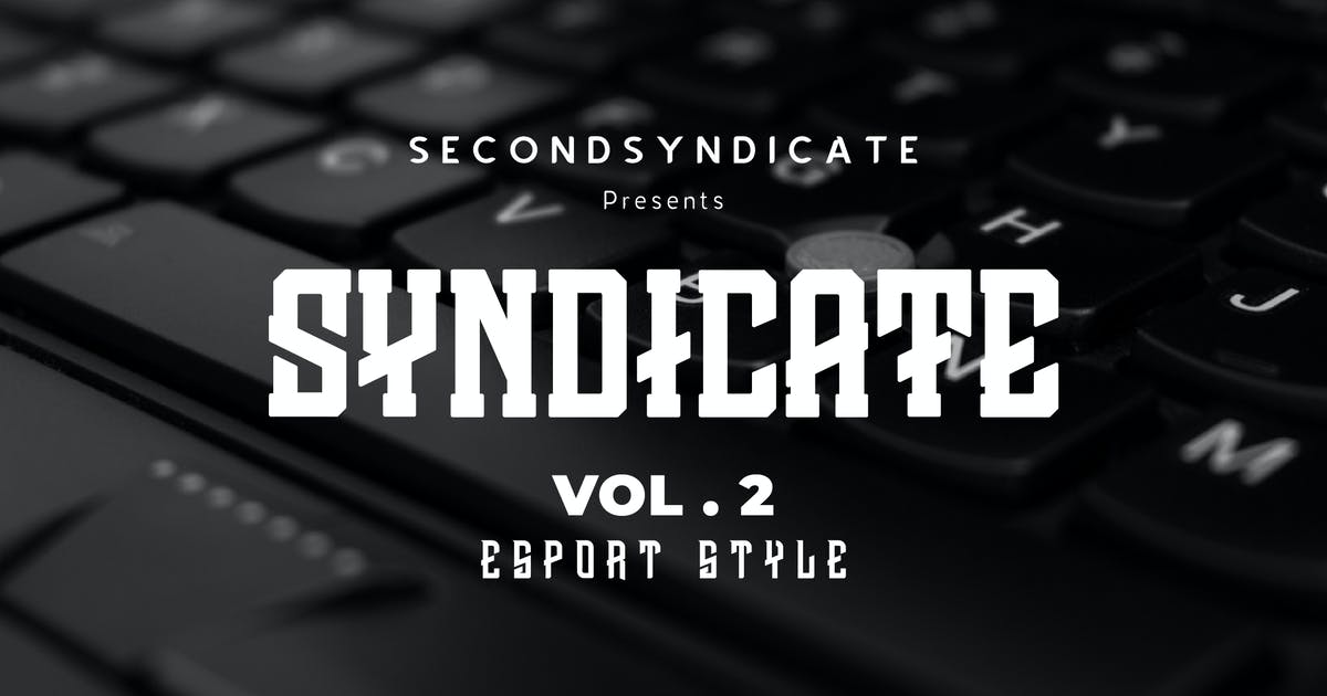 Download Syndicate Font Vol.2 by SecondSyndicate