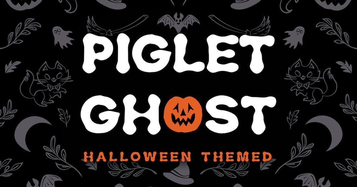 Download Piglet Ghost - Halloween Display Typeface by naulicrea