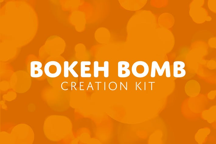 Thumbnail for Bokeh Bomb Creation Kit