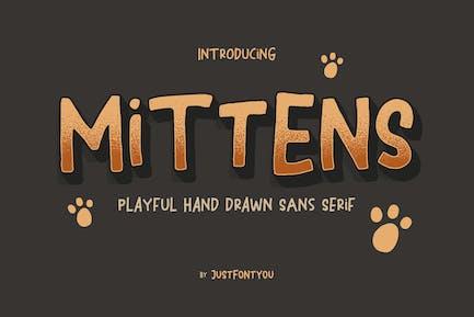 Mittens - Casual Fun Font
