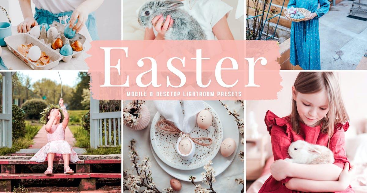 Download Easter Mobile & Desktop Lightroom Presets by creativetacos