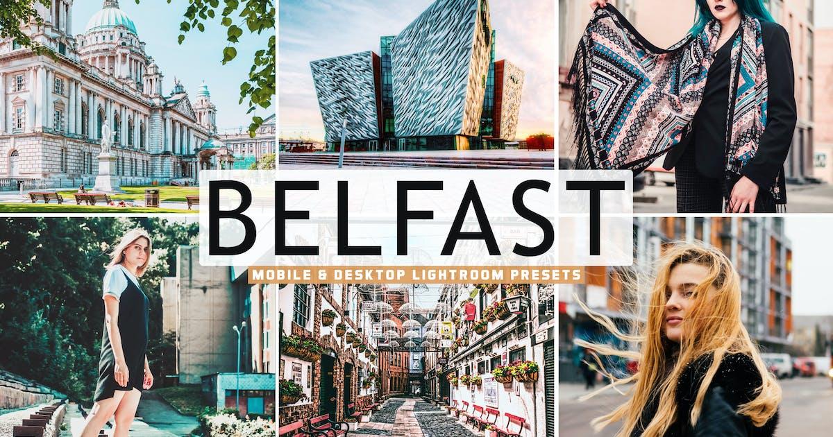 Download Belfast Mobile & Desktop Lightroom Presets by creativetacos
