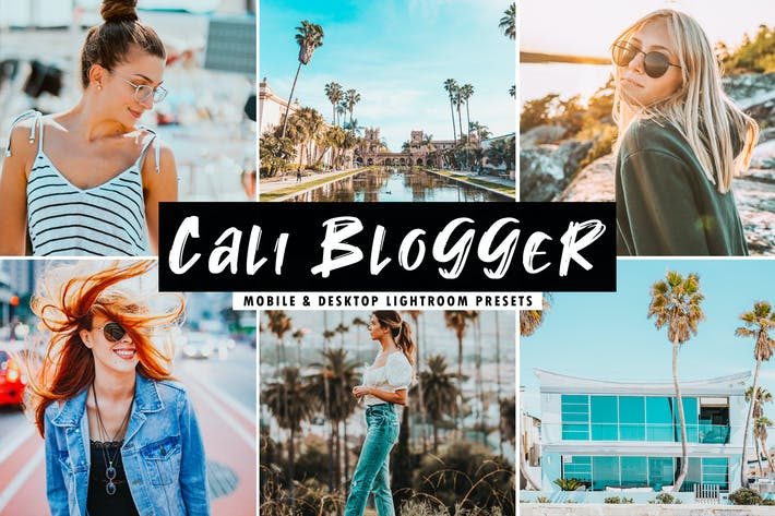 Cover Image For Cali Blogger Mobile & Desktop Lightroom Presets