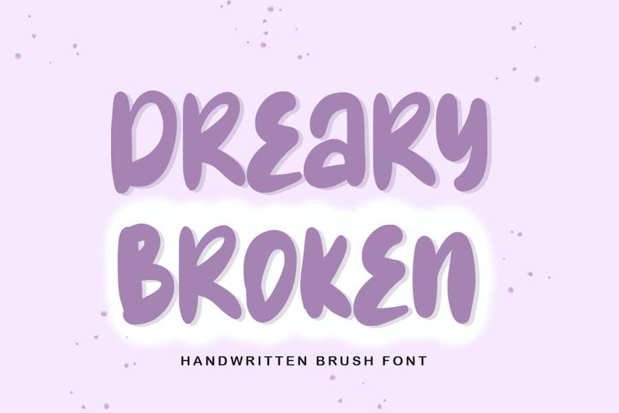 Dreary Broken