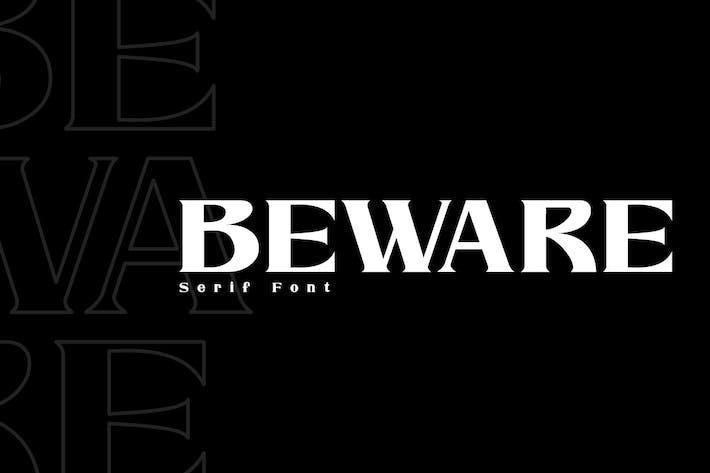 Thumbnail for Beware - Modern Serif Font