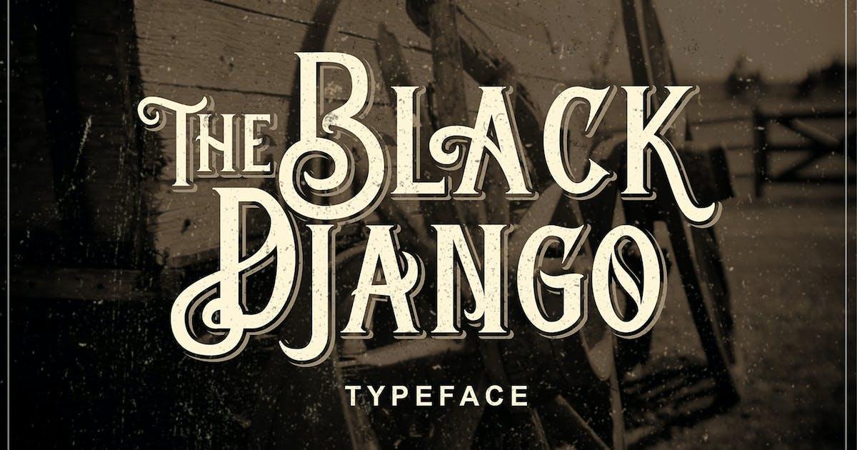 Download Black Django - Old Fashioned Font by Blankids