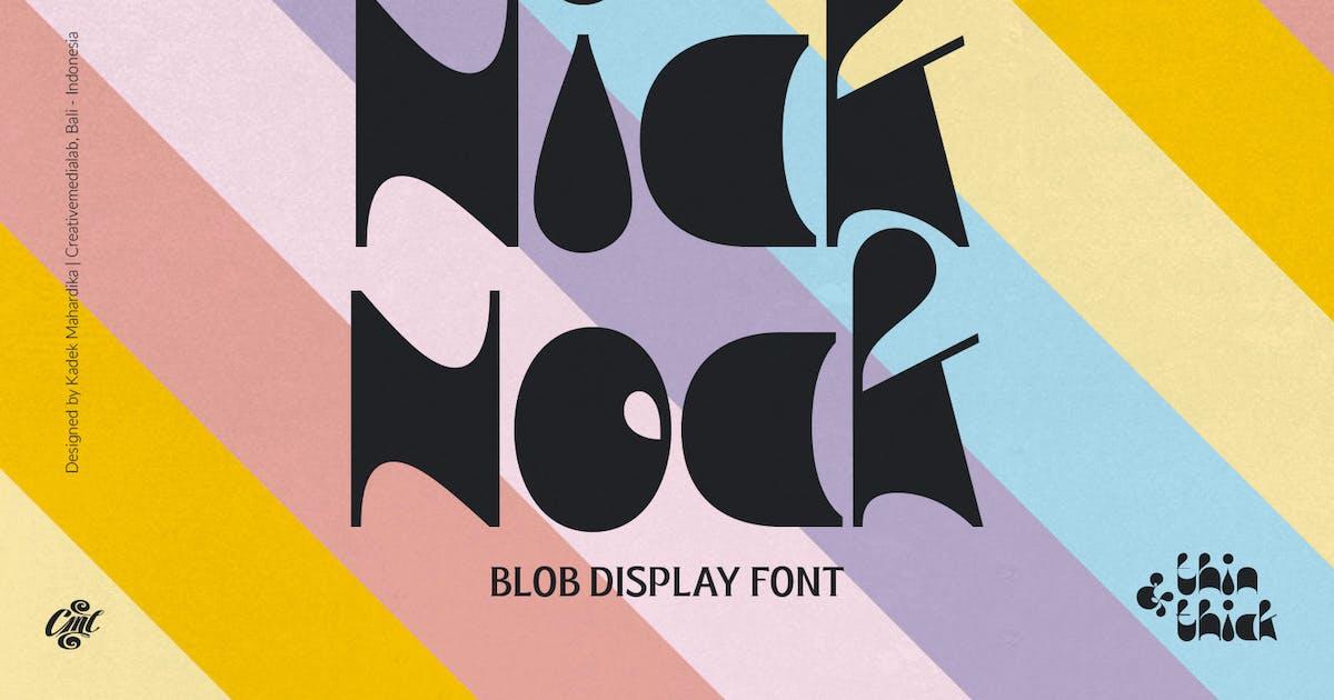 Download Nick Nock - Blob Display font by creativemedialab