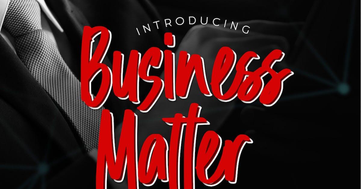 Download Business Matter - Playful Handwritten  Font by brothergrounds