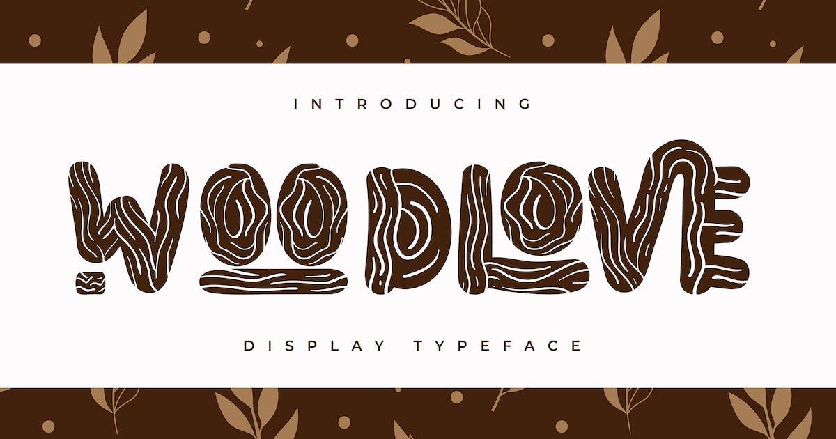 Download Woodlove   Display Typeface by Vunira