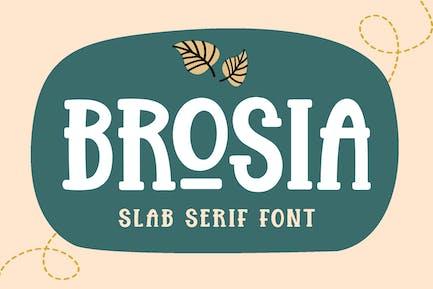 Brosia Slab