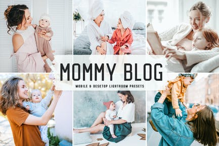 Mommy Blog Mobile & Desktop Lightroom Presets
