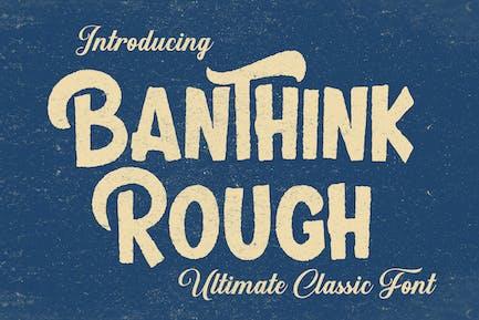 Banthink Rough