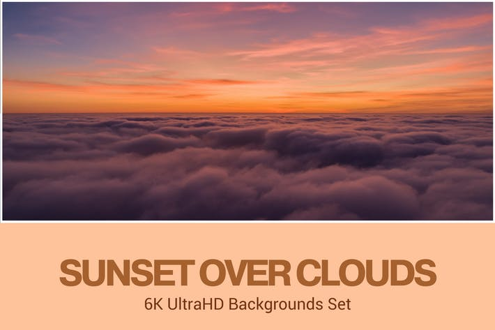 Thumbnail for 6K+ UltraHD Sunset Over Clouds Backgrounds Set