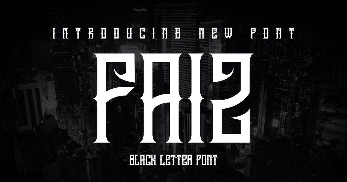 Download FAIZ - Blackletter Font by SecondSyndicate