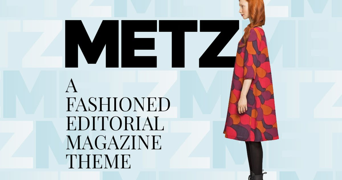 Download Metz - Editorial Magazine Blog Theme by Burnhambox