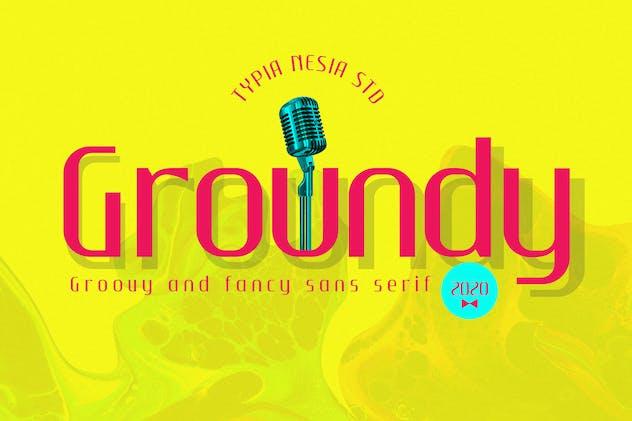 Groundy - Groovy Fancy Sans