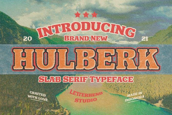 Hulberk - una losa nostálgica Con serifa