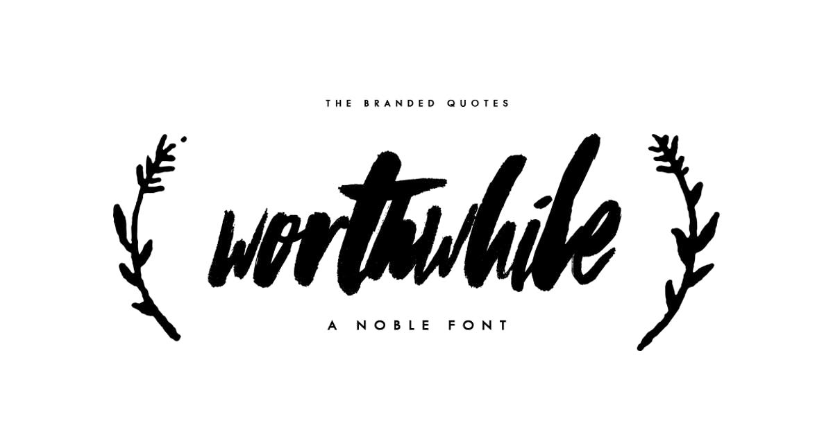 Download Worthwhile Font by TheBrandedQuotes