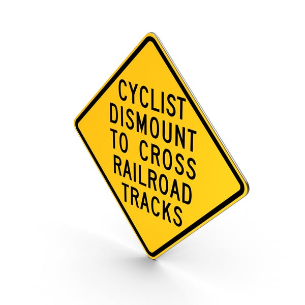 Cyclists Dismount To Cross Railroad Tracks Hemet California Road Sign