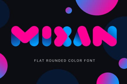 Mixan| bold color font