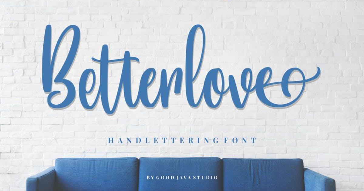 Download Betterlove   Handlettering Font by garisman