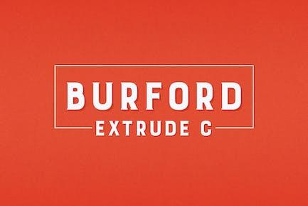 Burford Extrude C