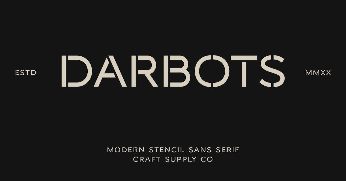 Download Darbots - Modern Stencil Sans Serif Font by craftsupplyco