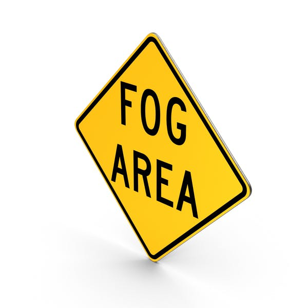 Fog Area Sign