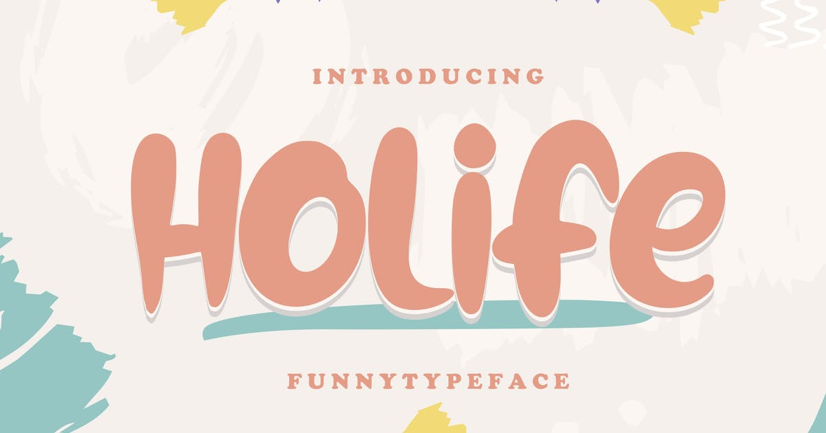 Download Holife | Funny Typeface Font by Vunira