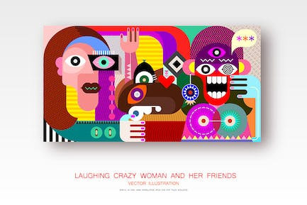 Laughing Crazy Woman and Her Friends