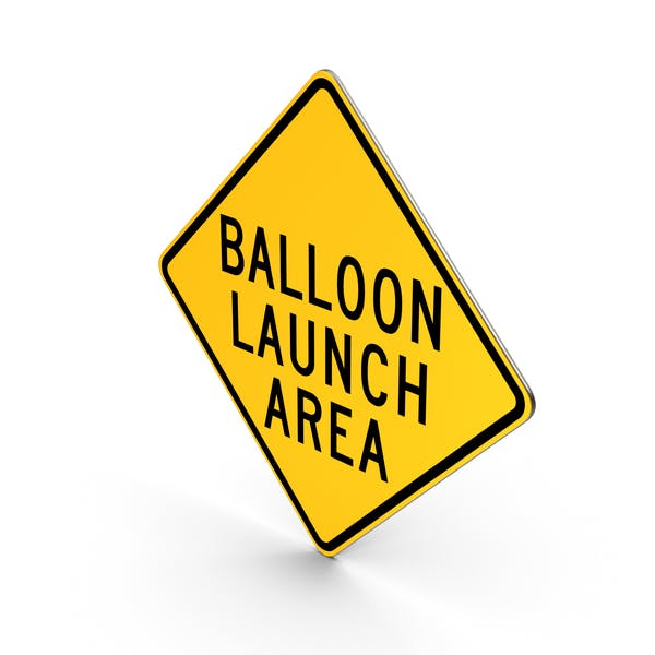 Balloon Launch Area Road Sign