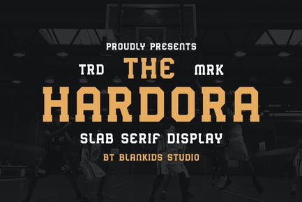 Hardora - Slab Serif Display Typeface