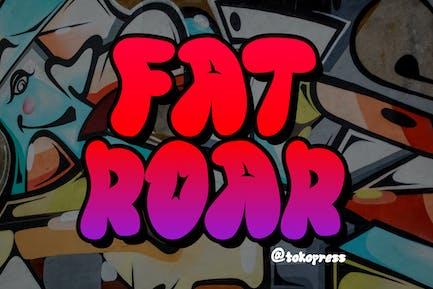 FAT ROAR- Cartoon Graffiti font