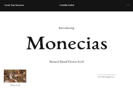 Monecias - Natural Hand Drawn Serif