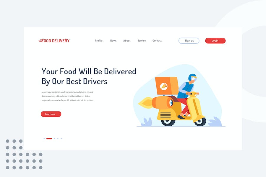 Your food will be delivered by our best drivers